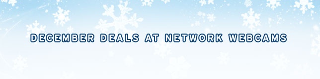 December Deals at Network Webcams